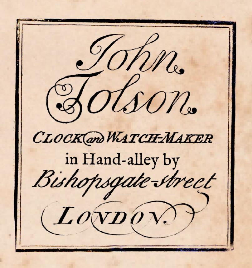 John Tolson | The Elusive English Clock and Watchmaker.